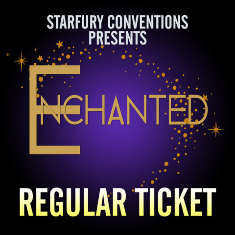 Regular Ticket - Enchanted 3