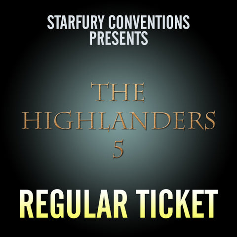Regular Ticket - The Highlanders 5