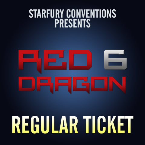 Regular Ticket - Red Dragon 6