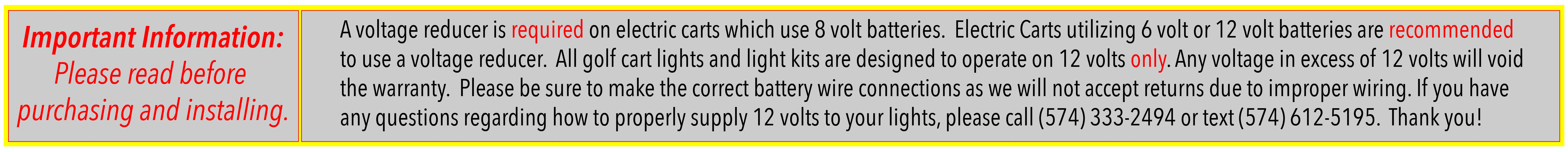 Warning label to ensure light kit is only hooked up to 12 volts.