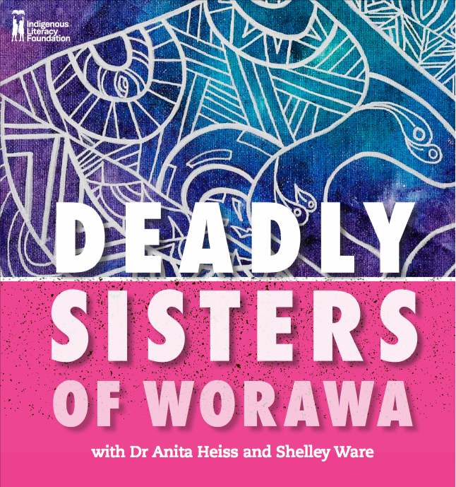 Deadly Sisters of Worawa