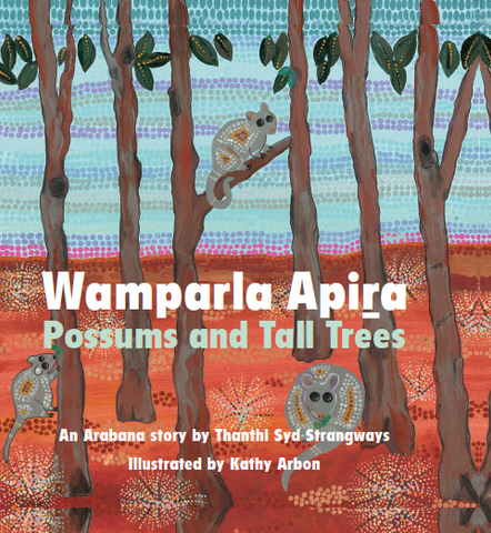 Wamparla Apira (Possums and Tall Trees)