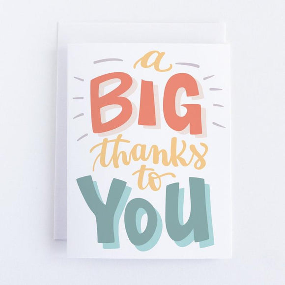 A Big Thanks to You Card
