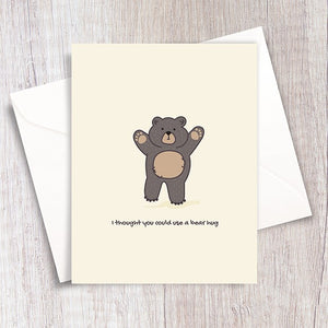 I Thought You Could Use A Bear Hug Card
