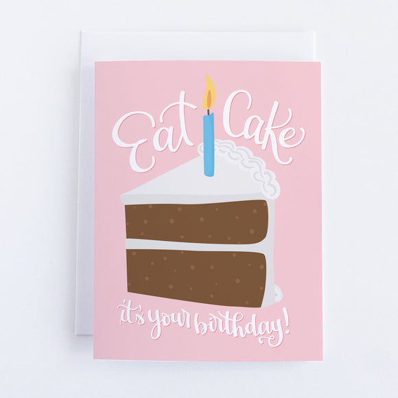 Eat Cake, It's Your Birthday Card