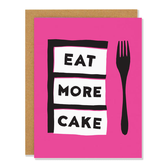 Eat More Cake Birthday Card