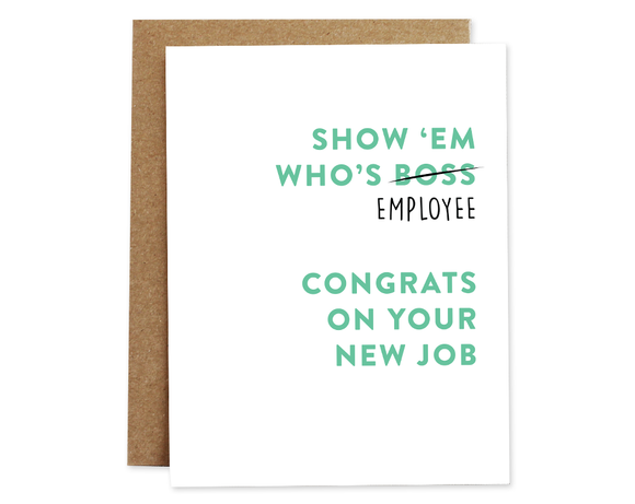 Show 'Em Who's Employee Card