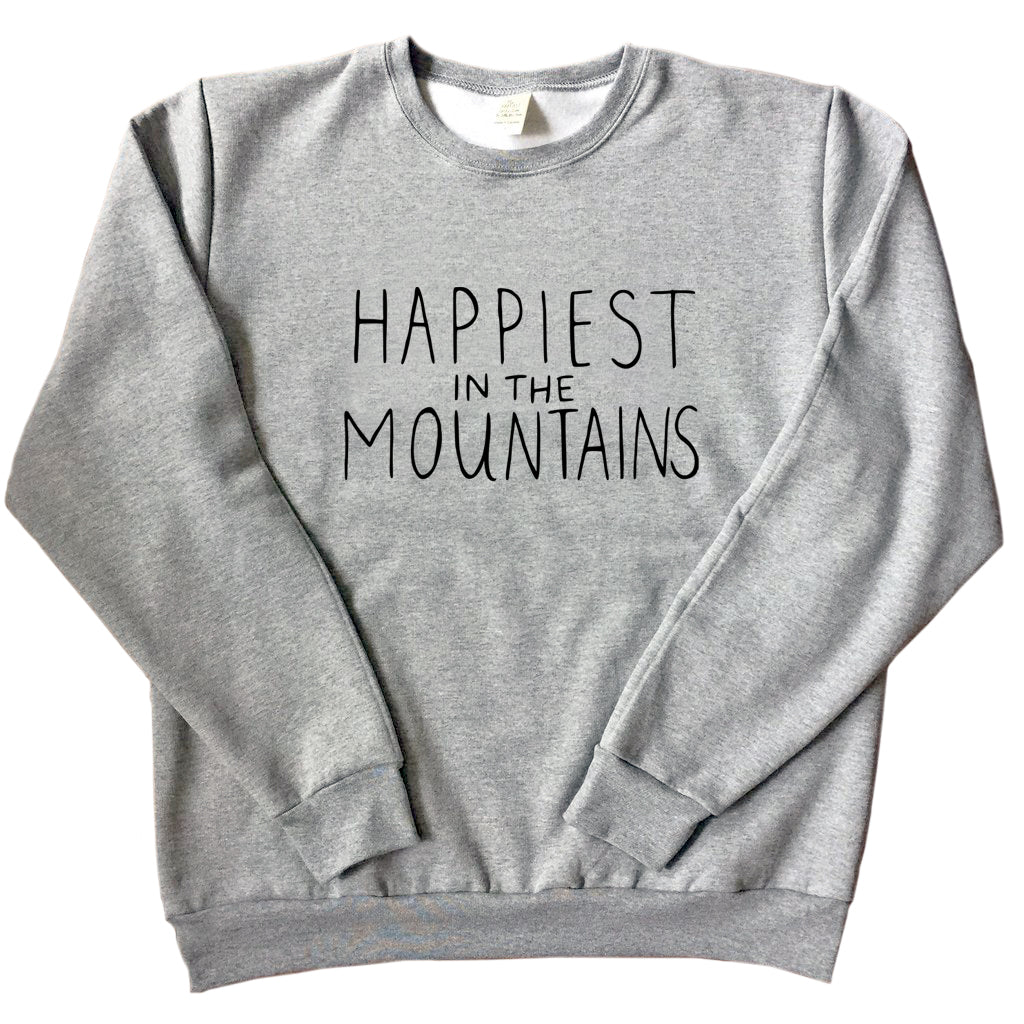Happiest in the Mountains - Unisex Adult Sweatshirt - GREY