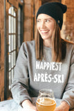 Happiest Après Ski - Unisex Adult Sweatshirt