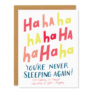 Never Sleeping Again Card