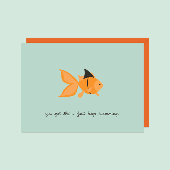 Just Keep Swimming Card