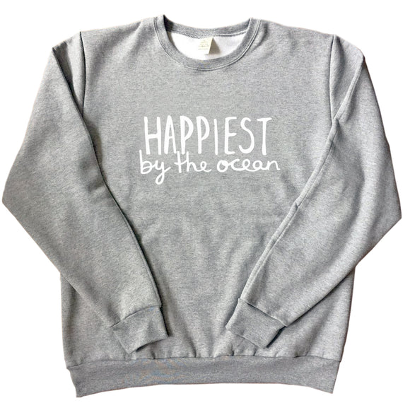 Happiest by the Ocean - Unisex Adult Sweatshirt