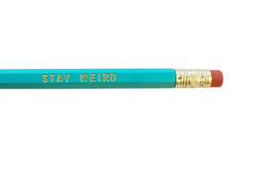 Stay Weird Single Pencil