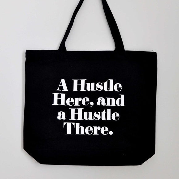 Hustle Cotton Tote Bag