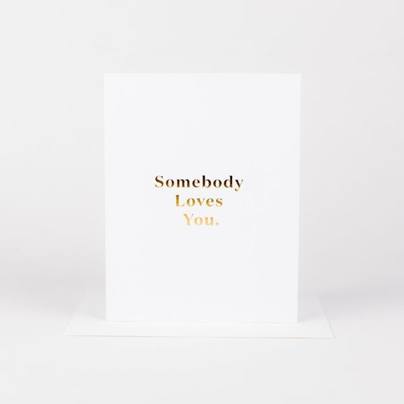 Somebody Loves You Card