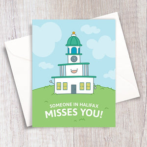 Someone In Halifax Misses You Card