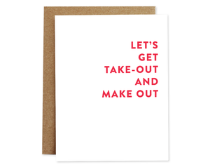 Take Out + Make Out Card