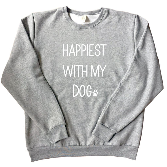 Happiest With My Dog - Unisex Adult Sweatshirt