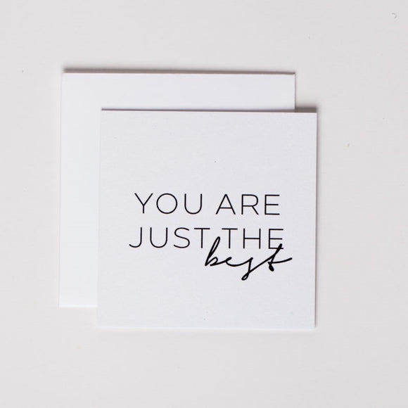 You Are Just The Best Mini Note Card