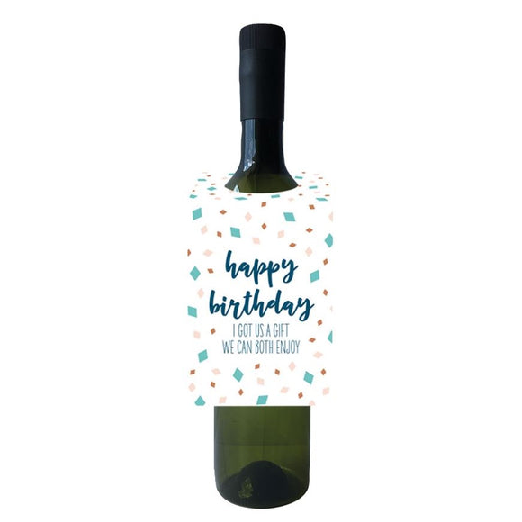 Birthday Gift We Both Enjoy Wine Bottle Neck Tag