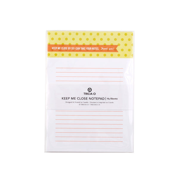 Keep Me Close Notepad