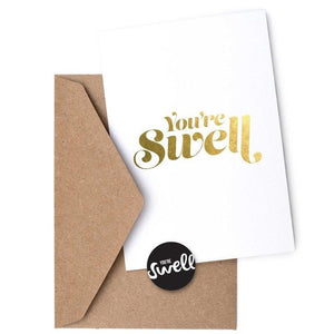 You're Swell Card
