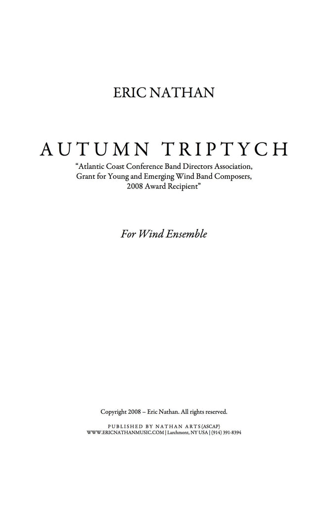 """Autumn Triptych"" (2008) - For Wind Ensemble"