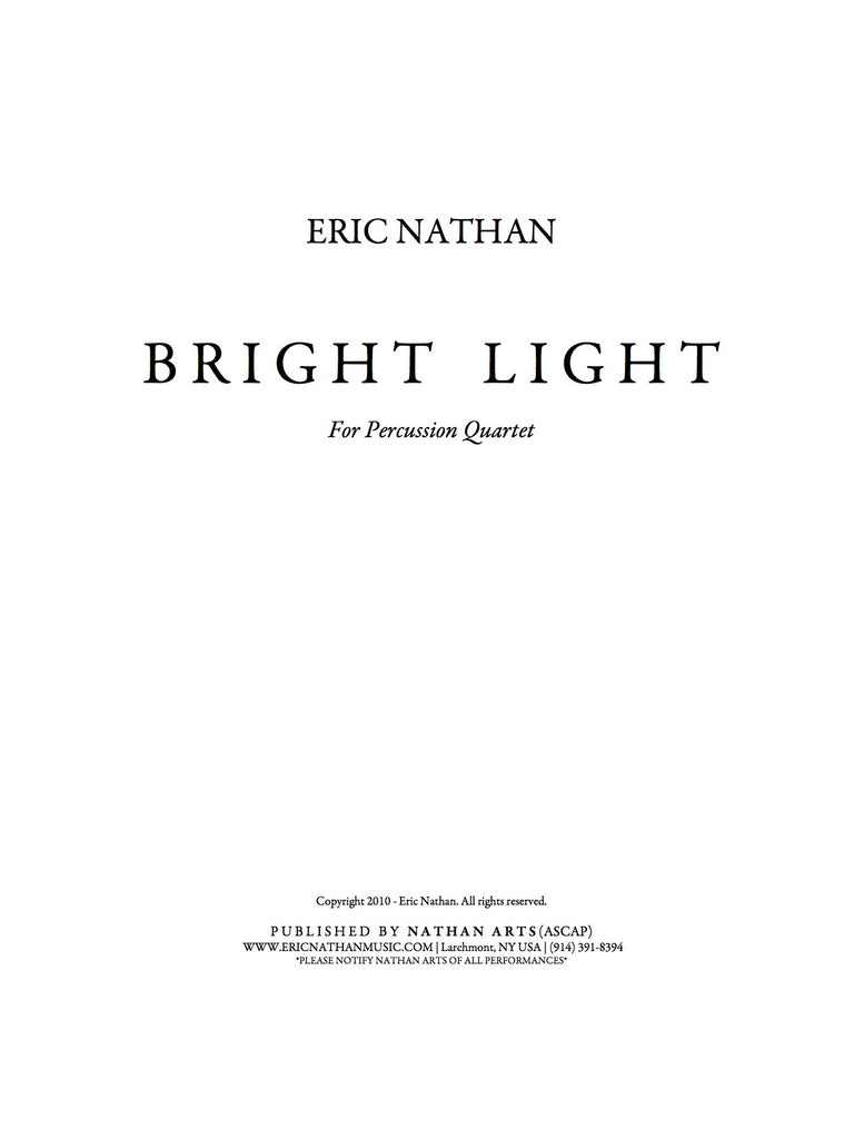 Bright Light (2010) - For Percussion Quartet