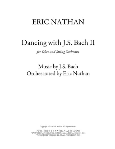 """Dancing With J.S. Bach II"" (2018) - For Solo Oboe and String Orchestra"