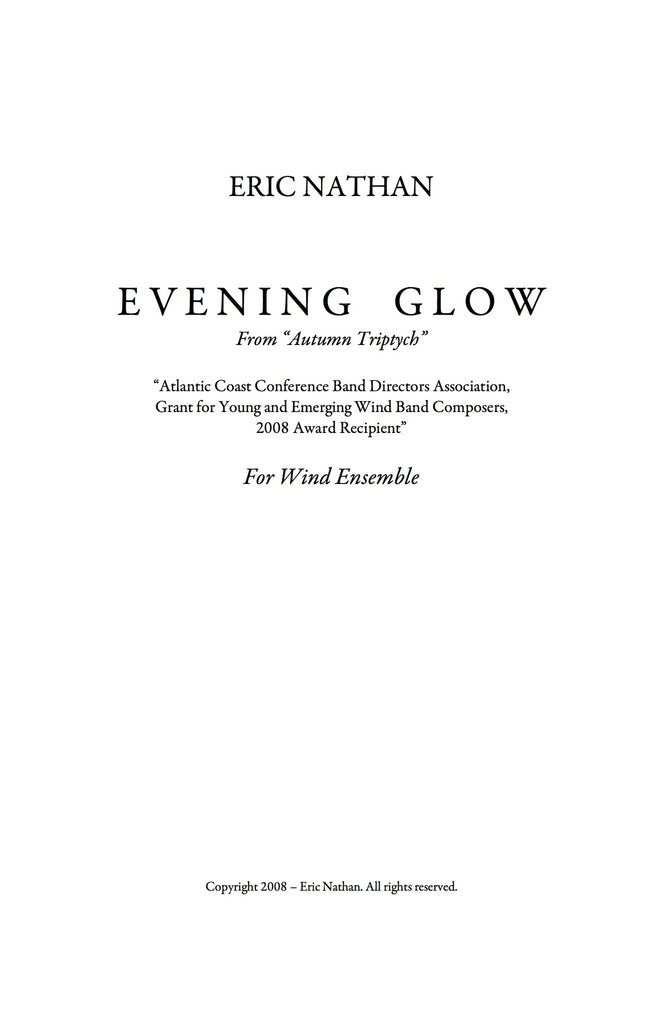 """Evening Glow"" (2008) - For Wind Ensemble"
