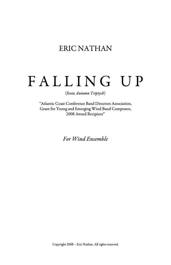 """Falling Up"" (2008) - For Wind Ensemble"