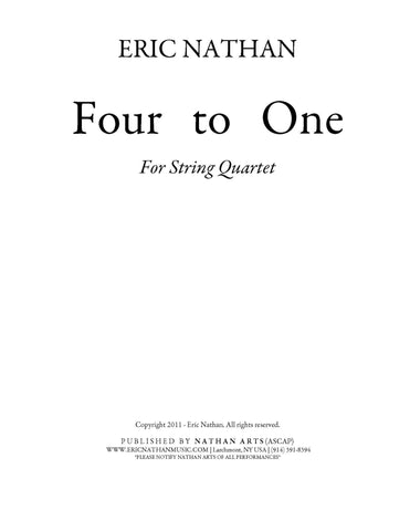 Four to One (2011) - For String Quartet