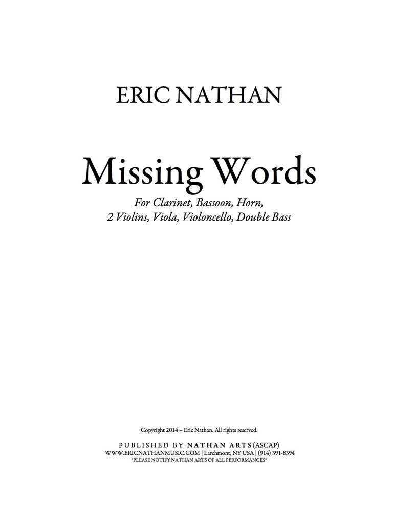Missing Words (2014) - For Octet (Clarinet, Horn, Bassoon, 2 Violins, Viola, Violoncello, Double Bass)