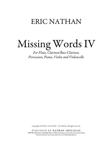 Missing Words IV (2018) - For Flute, Clarinet, Violin, Cello, Piano, Percussion