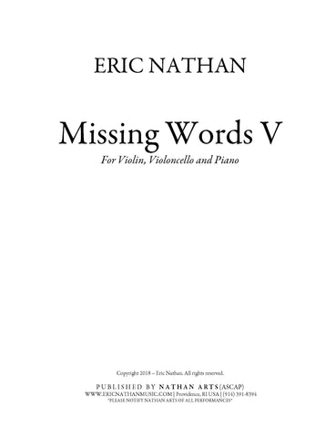 Missing Words V (2018) - For Violin, Cello, Piano
