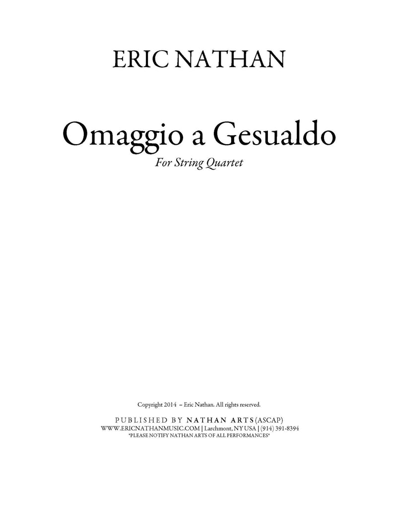 Omaggio a Gesualdo (2013) - For String Quartet