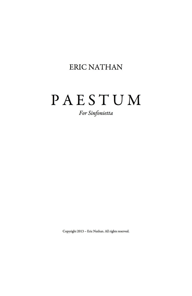 """Paestum"" (2013) - For Sinfonietta"