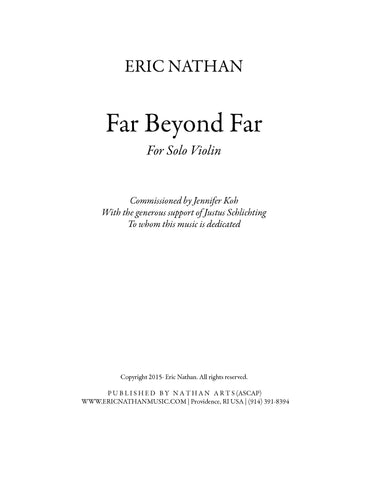 Far Beyond Far (2014) - For Violin