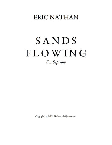 Sands Flowing (2010) - For Soprano