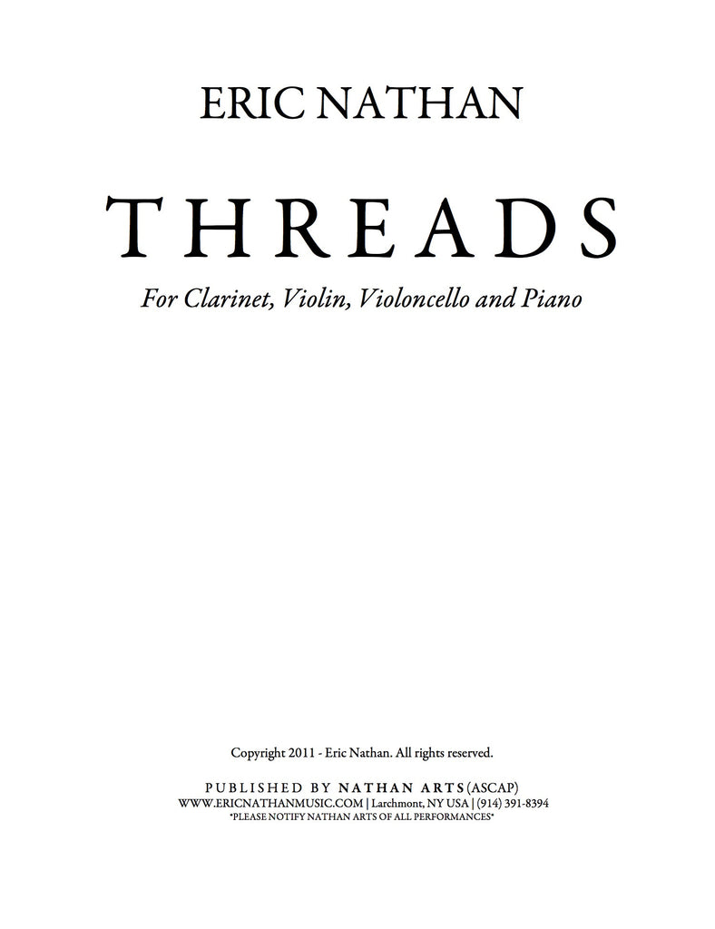 Threads (2011) - For Clarinet, Violin, Cello, Piano