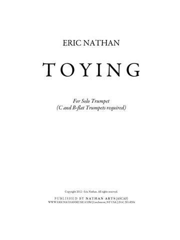 Toying (2012) - For Solo Trumpet