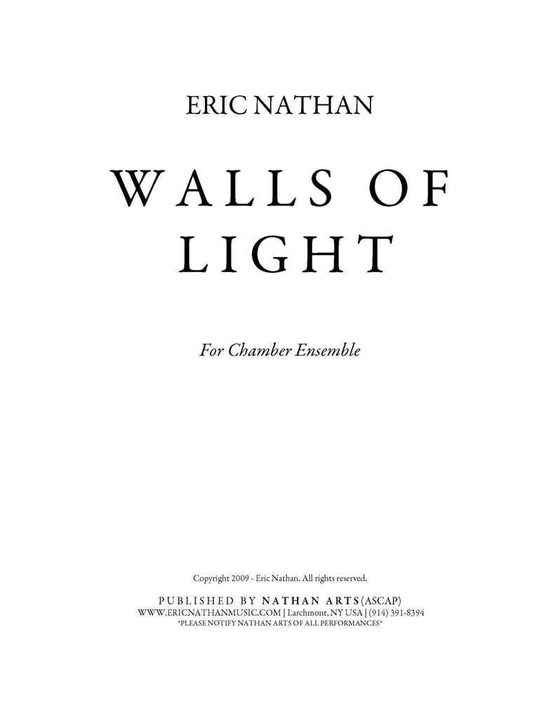 Walls of Light (2009) - For Chamber Ensemble