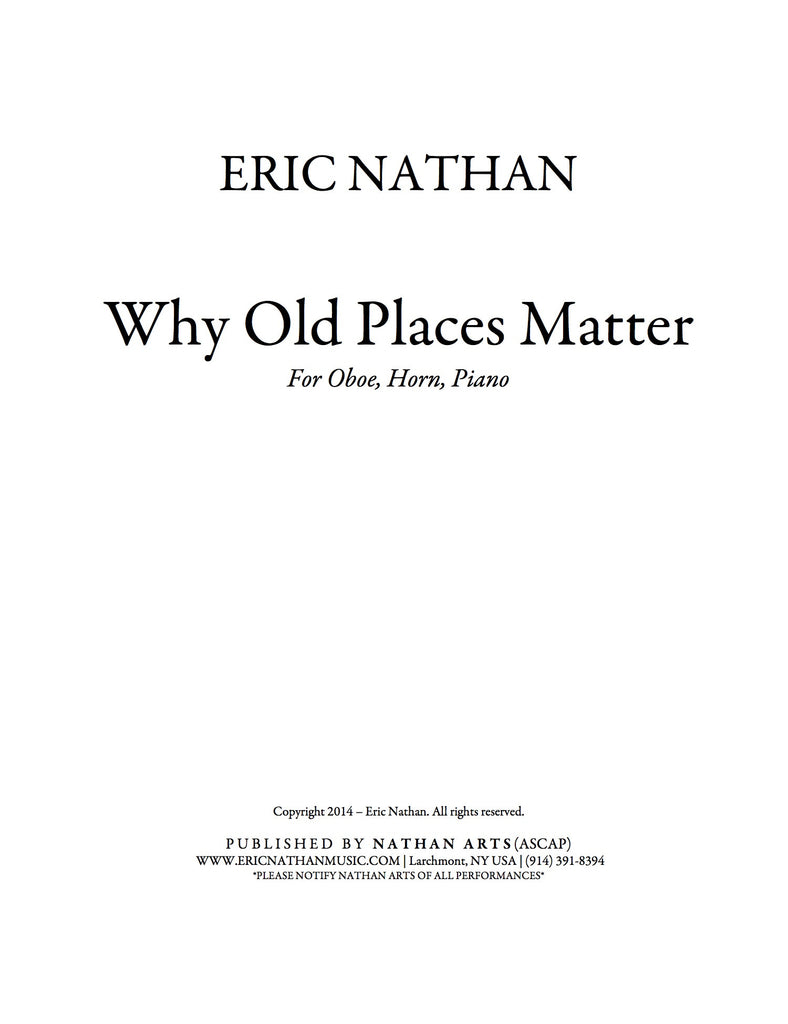Why Old Places Matter (2014) - For Oboe, Horn, Piano