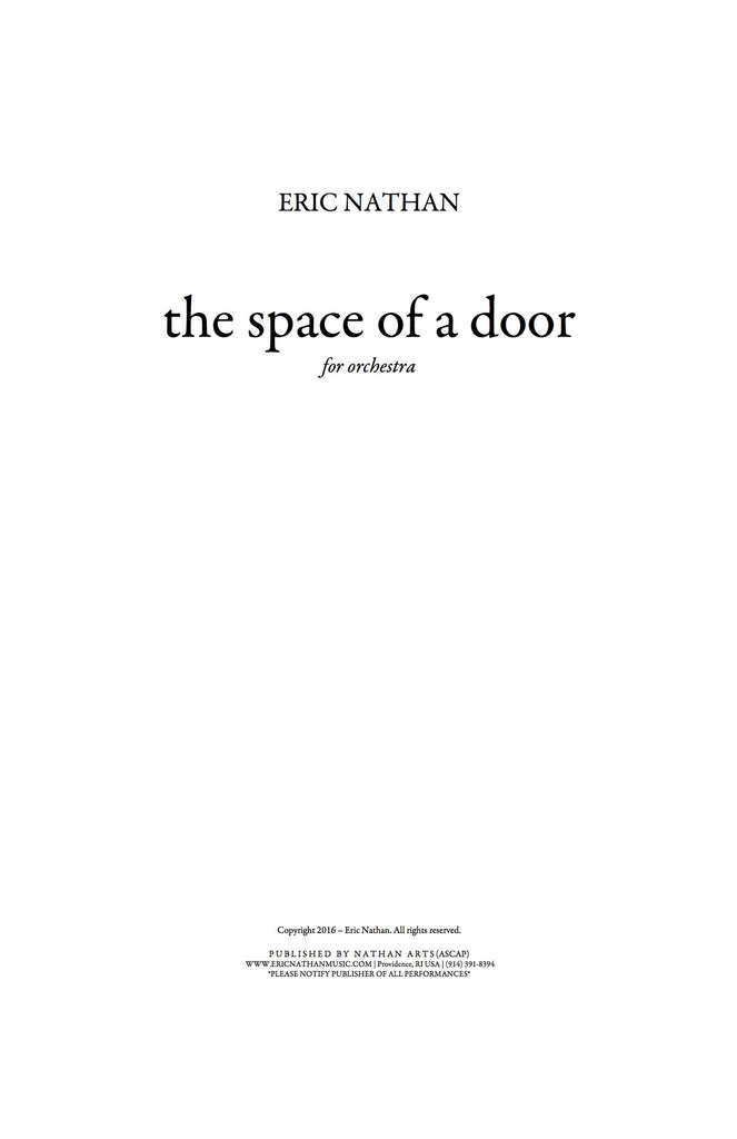 """the space of a door"" (2016) - For Orchestra"