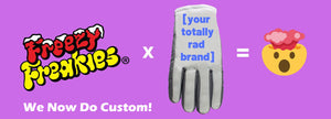 Freezy Freakies Custom Glove Program