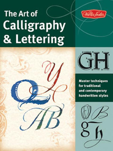 The Art of Calligraphy & Lettering