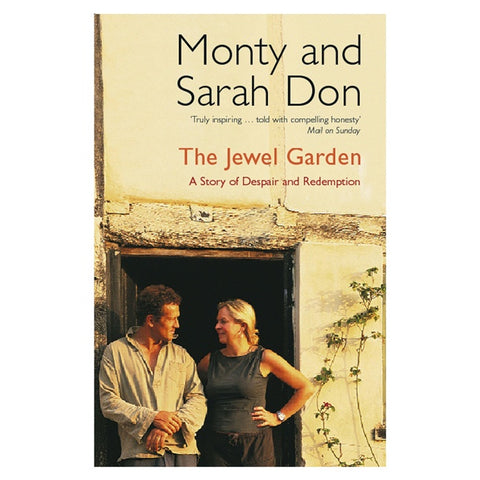 The Jewel Garden by Monty & Sarah Don