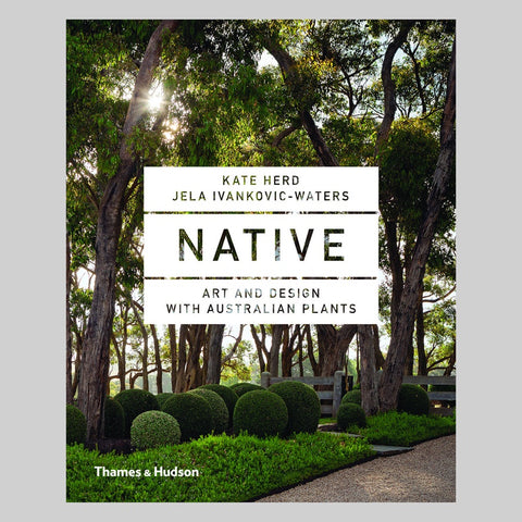 Native: Art & Design With Australian Plants (Paperback)