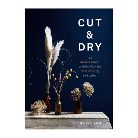 Cut & Dry by Carolyn Dunster