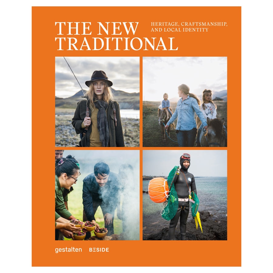 The New Traditional, Heritage, Craftsmanship and Local Identity by Beside Media